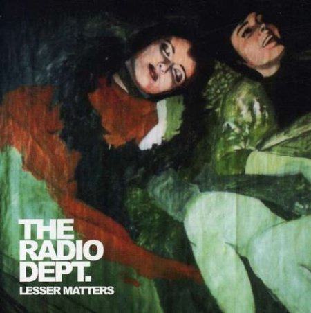 "The Radio Dept., ""Lesser matters"""