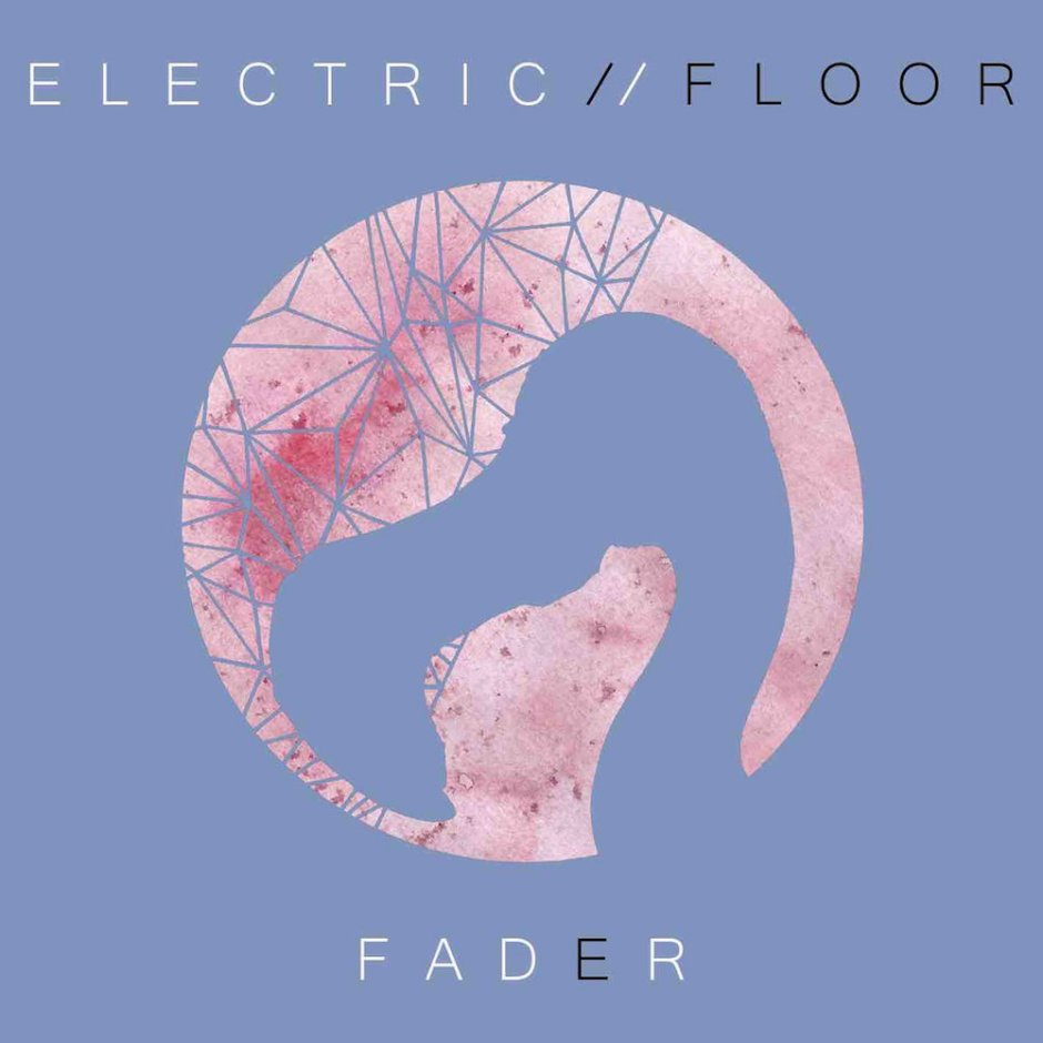 "Electric Floor, ""Fader"""