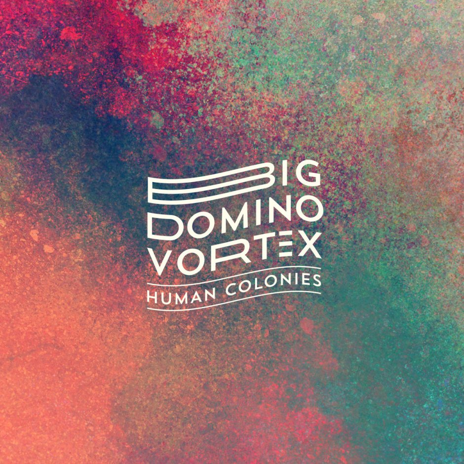 human-colonies-big-domino-vortex