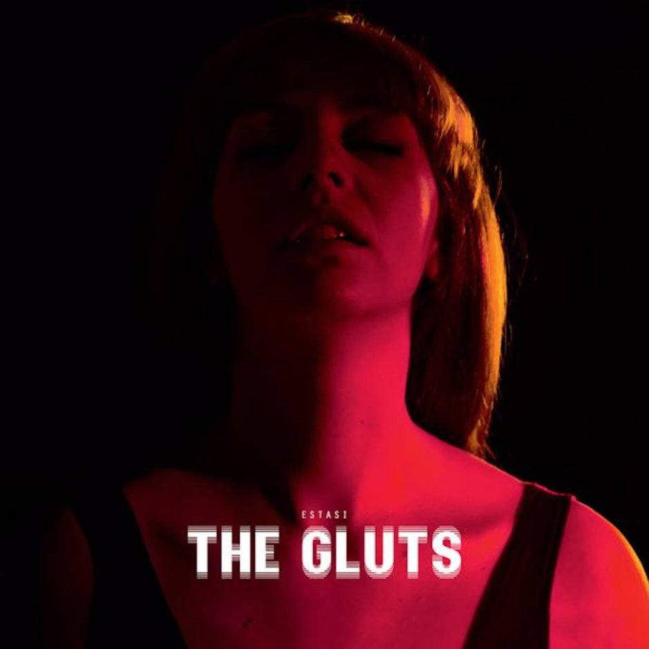 the gluts- estasi