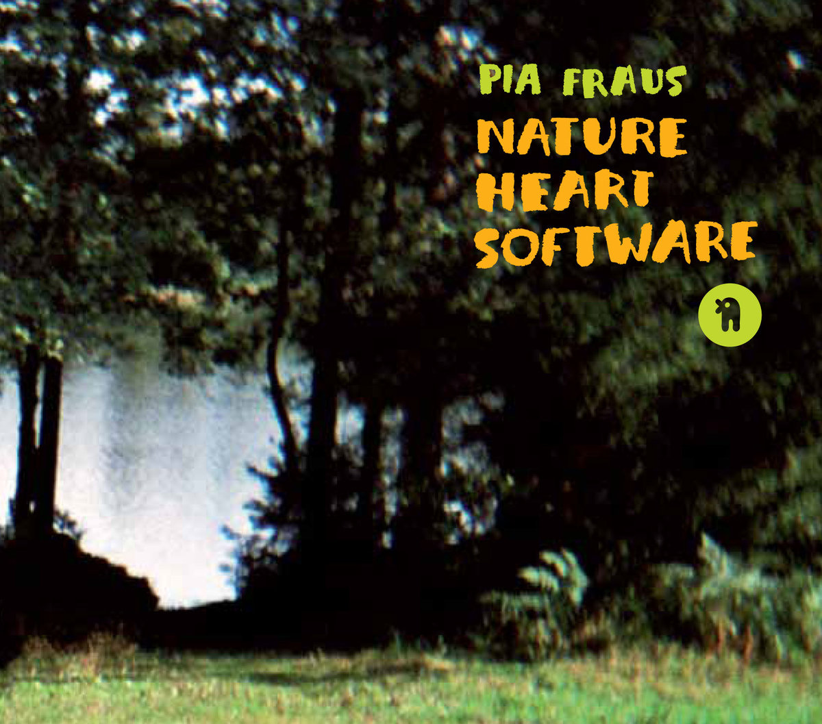 pia-fraus-nature-heart-software