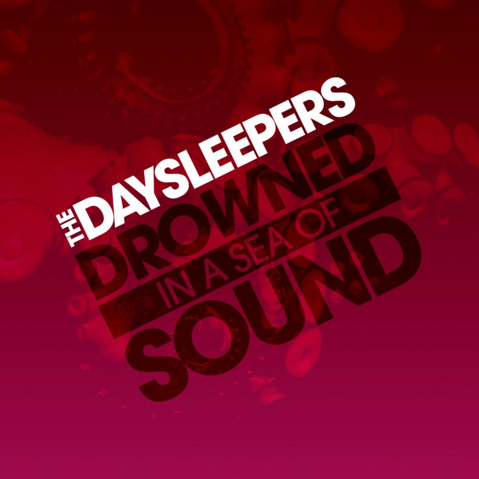 the-daysleepers-drowned-in-a-sea-of-sound